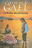 La Rivière des promesses: Tome 4 (Cœur de Gaël)