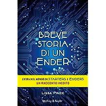 Breve storia di un ender (Italian Edition)