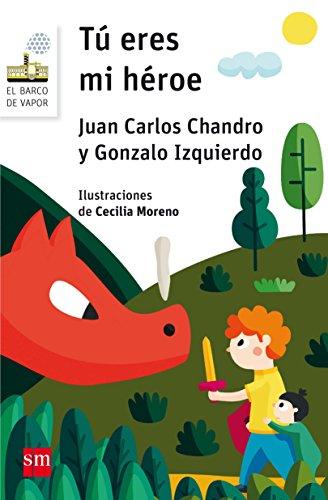 Tú eres mi héroe (Barco de Vapor Blanca) por Juan Carlos Chandro Ramírez
