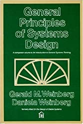 General Principles of Systems Design by Gerald M. Weinberg (1988-01-02)