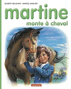 "Afficher ""Martine monte à cheval"""