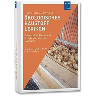 Ökologisches Baustoff-Lexikon: Bauprodukte · Chemikalien · Schadstoffe · Ökologie · Innenraum