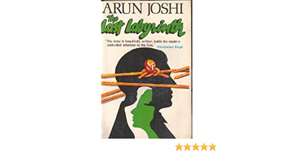themes in arun joshis novels