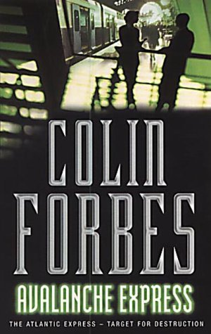 Avalanche Express by Colin Forbes (10-Feb-1978) Paperback