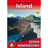 Island. Die schönsten Küsten- und Bergwanderungen. 55 Touren