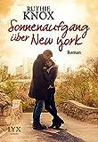 Sonnenaufgang über New York (New Yorker, Band 1)