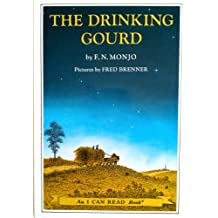 The Drinking Gourd: A Story of the Underground Railroad (I Can Read Books)