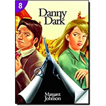 Danny Dark: Page Turners 8 (Page Turners Reading Library)