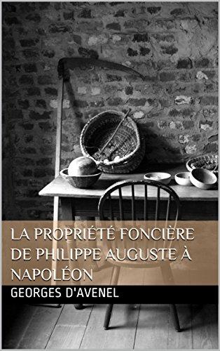 La Proprit foncire de Philippe Auguste  Napolon