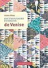 Dictionnaire Insolite de Venise