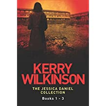 Kerry Wilkinson: The Jessica Daniel Collection (Books 1-3)