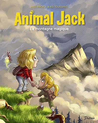 Animal Jack - tome 2 - La montagne magique (French Edition)
