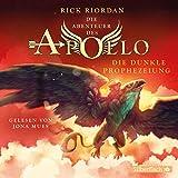 Die dunkle Prophezeiung: 5 CDs (Die Abenteuer des Apollo, Band 2)