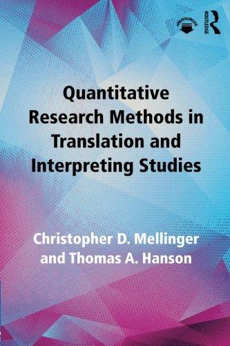 Quantitative Research Methods in Translation and Interpreting Studies