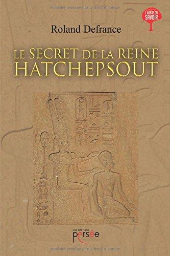 Le secret de la reine Hatchepsout