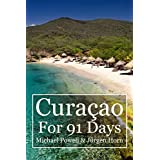 Curacao For 91 Days (English Edition)