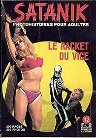 Satanik n° 12 : Le racket du vice par Pietro Granelli