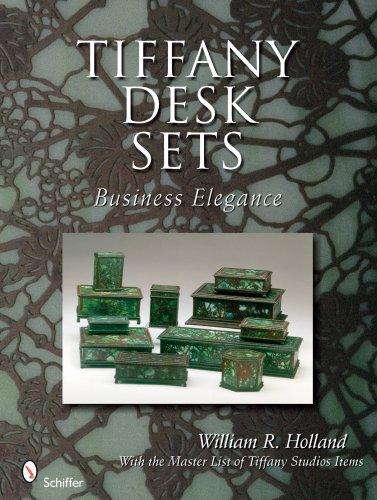 Tiffany Desk Sets: With the Master List of Tiffany Studios Items: Business Elegance