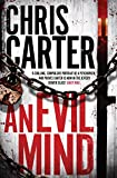 An Evil Mind: A brilliant serial killer thriller, featuring the unstoppable Robert Hunter (Robert Hunter 6)