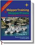 SkipperTraining & SkipperPraxis: Das Handbuch für Einsteiger