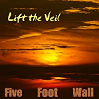 Lift the Veil