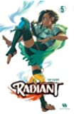 Radiant, Tome 5 :