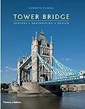 Tower Bridge: History Engineering Design