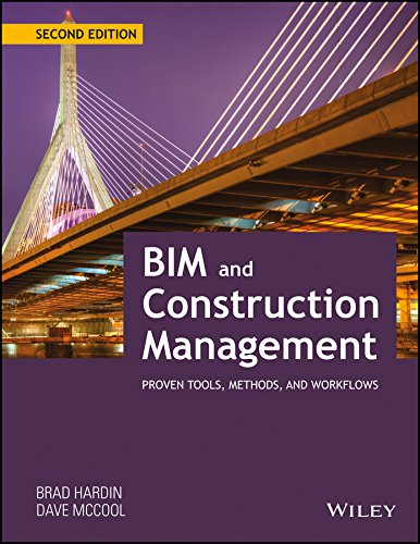 BIM and Construction Management: Proven Tools, Methods and Workflows, 2ed