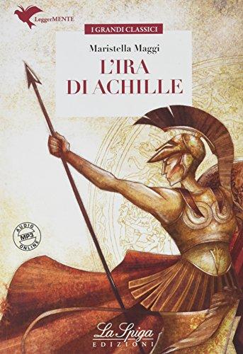 L'ira di Achille. Con espansione online