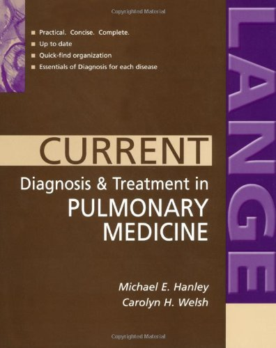 CURRENT Diagnosis & Treatment in Pulmonary Medicine (LANGE CURRENT Series) (English Edition) - Lung Assist