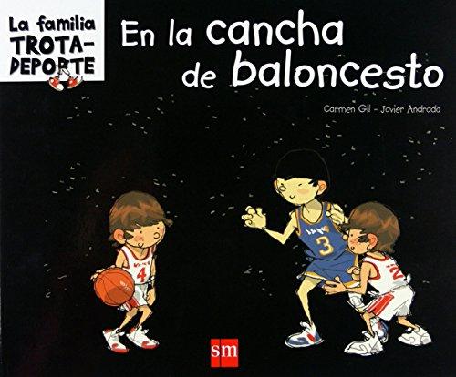 En la cancha de baloncesto (La familia trotadeporte) por Carmen Gil