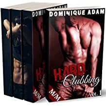 """HARD Clubbing (L'Intégrale + Histoire Bonus: """"Trick Academy""""): (Roman Érotique Gay MM, HARD, Interdit, Première Fois, Gay M/M)"""