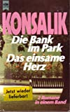 Die Bank im Park; Das einsame Herz