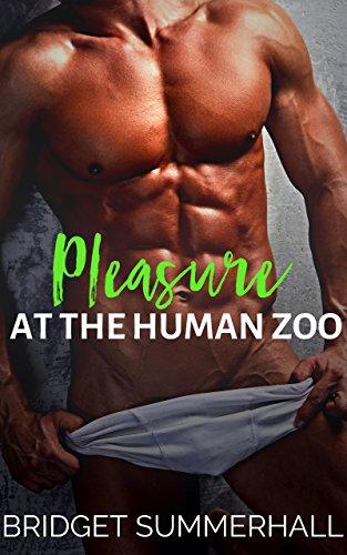 Pleasure at the Human Zoo (English Edition) (Zoo College)