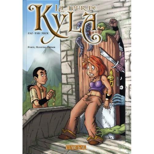 La Tour de Kyla : Porte, monstre, trésor