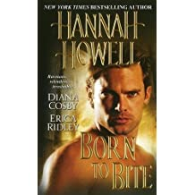 Born to Bite by Hannah Howell (2013-09-03)