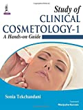 Study of Clinical Cosmetology - 1: A Hands-on Guide