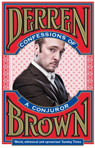 Confessions of a Conjuror por Derren Brown