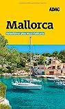 ADAC Reiseführer plus Mallorca: mit Maxi-Faltkarte zum Herausnehmen - Jens van Rooij, Cornelia Hübler