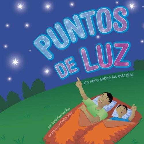 Puntos de luz / Spots of Light: Un Libro Sobre Las Estrellas / A Book About Comets, Asteroids, and Meteoroids par Dana Meachen Rau