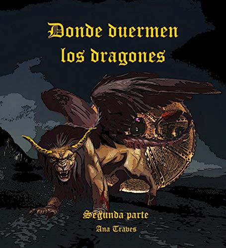 Donde duermen los dragones por Ana Traves