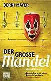 Der große Mandel: Roman (Max Mandel, Band 3)