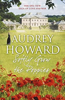 Softly Grow the Poppies by [Howard, Audrey]