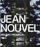 Jean Nouvel - Recent Project