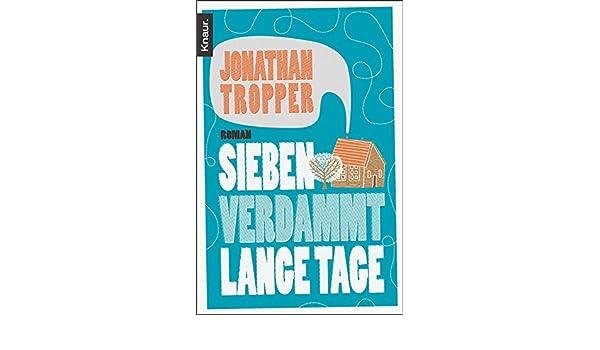 Sieben verdammt lange Tage: Roman (German Edition) by Jonathan Tropper   LibraryThing