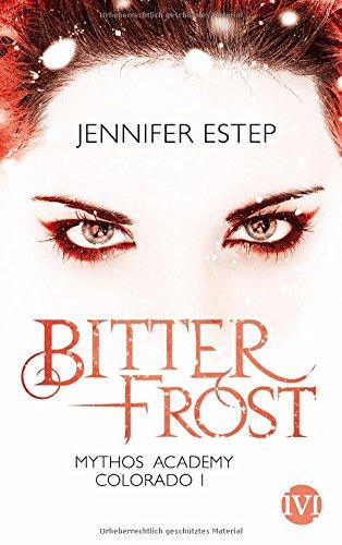 Buchseite und Rezensionen zu 'Bitterfrost: Mythos Academy Colorado 1' von Jennifer Estep