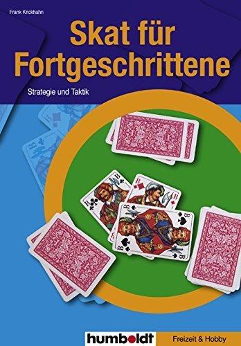 Skat für Fortgeschrittene: Strategie und Taktik von Frank Krickhahn (25. Juli 2005) Broschiert