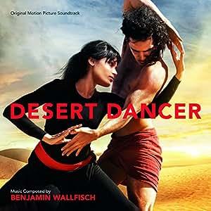 Desert Dancer [Import allemand]