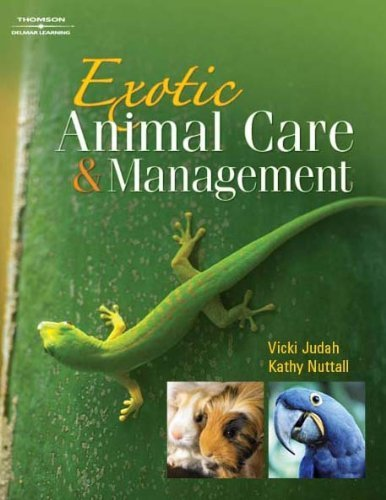Exotic Animal Care and Management by Vicki Judah (2008) Paperback