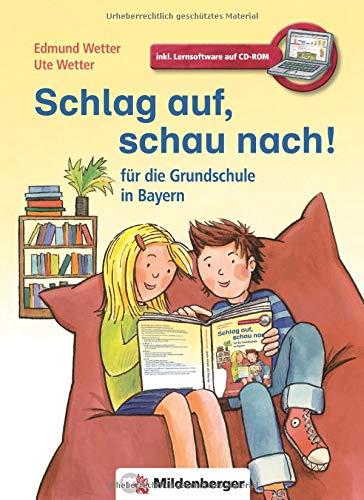 Schlag auf, schau nach! - für die Grundschule in Bayern: Wörterbuch für die gesamte Grundschulzeit · Neubearbeitung · LehrplanPLUS ZN 92/15-GS